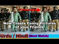How To Create Funny Pictures With Your Smartphone (Android/iOS/Windows)