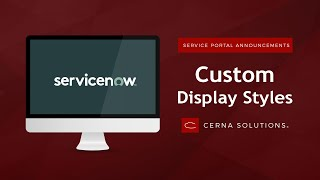Reusable Custom Display Styles for Service Portal Announcements