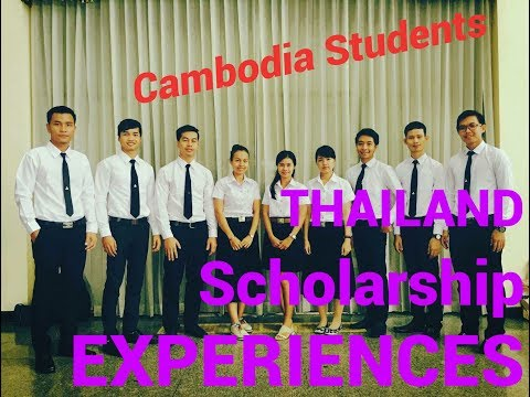 Thailand Scholarship Experience: by Sinoun Justice (Cambodian's scholarship in Thailand)