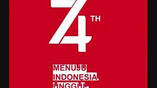 """Lagu """" 17 Agustus """" (Tema & Logo HUT RI Ke-74)"""