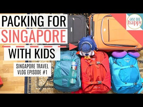 Singapore Family Travel Vlogs Episode 1 - Getting Ready to Go!