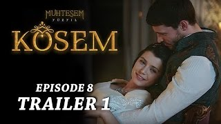 """Magnificent Century Kosem"" Episode 8 Trailer 1 - English Subtitles"