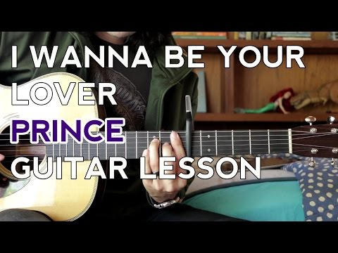 I Wanna Be Your Lover - Prince - Guitar Lesson - How to Play
