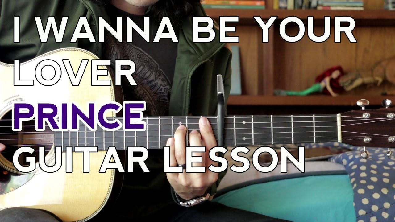 I Wanna Be Your Lover   Prince   Guitar Lesson   How to Play