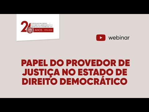 Papel do Provedor de Justiça no Estado de Direito Democrático