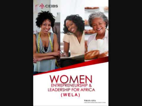 CEIBS: Women Entreprenuership & Leadership for Africa (WELA) - The Woman with Matse on 99 3 FM