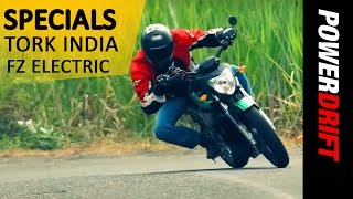 PowerDrift Specials: TORK INDIA: FZ Electric