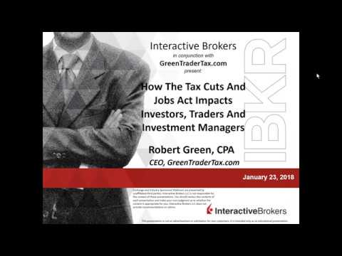 GreenTraderTax - How The Tax Cuts And Jobs Act Impacts Investors, Traders And Investment Managers