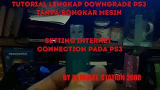 Tutorial Lengkap Downgrade PS3 Tanpa Bongkar Mesin