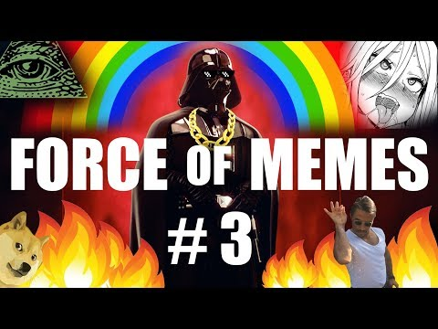 FORCE OF MEMES #3