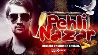 PEHLI NAZAR - DJ SHEMIER