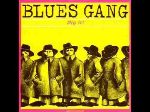 Blues Gang   It's My Own Tears