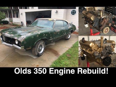 Oldsmobile Cutlass 350 Rocket – Full Engine Rebuild