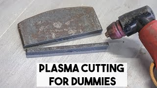 PLASMA CUTTING FOR BEGINNERS, PLASMA TIPS AND TRICKS
