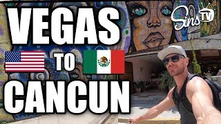 Vegas to Cancun