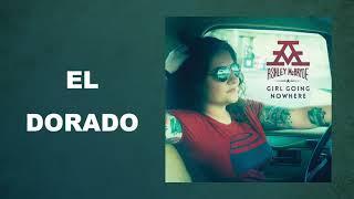 """Ashley McBryde - """"El Dorado"""" (Audio Video)"""