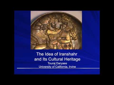 The Idea of Iranshahr and Its Cultural Heritage