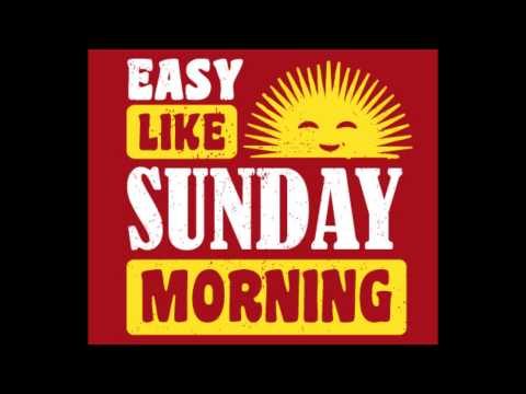 Faith no more  Easy Like Sunday Morning