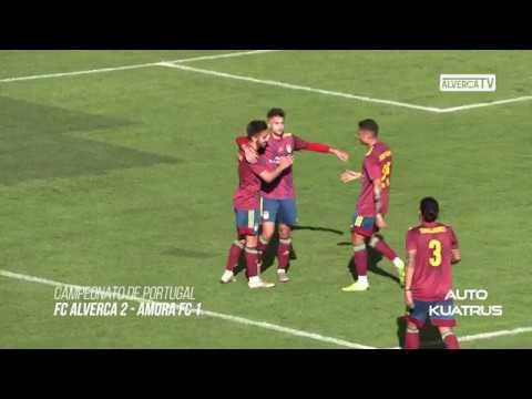 FC Alverca 2 Amora FC 1 Highlights