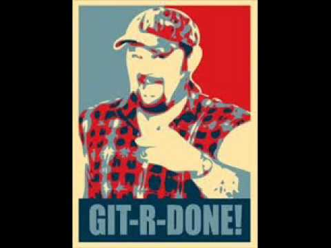 Git r Done Larry The Cable Guy Guy Git r Done Online