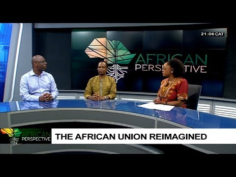 African Perspective: African Union reimagined