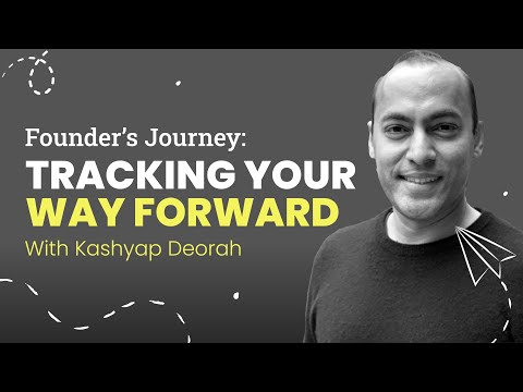 Tracking Your Way Forward | Kashyap Deorah from HyperTrack