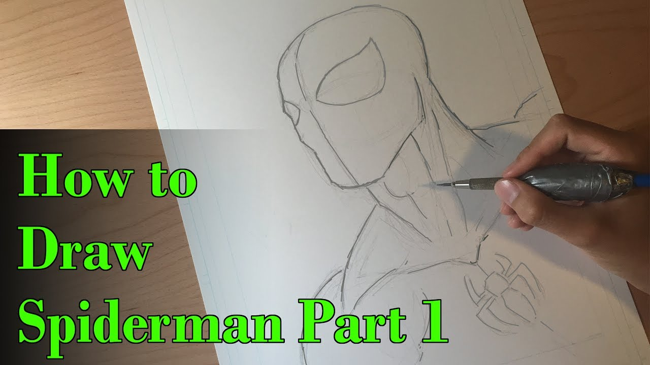 How to draw spiderman comic book style part 1 pencils