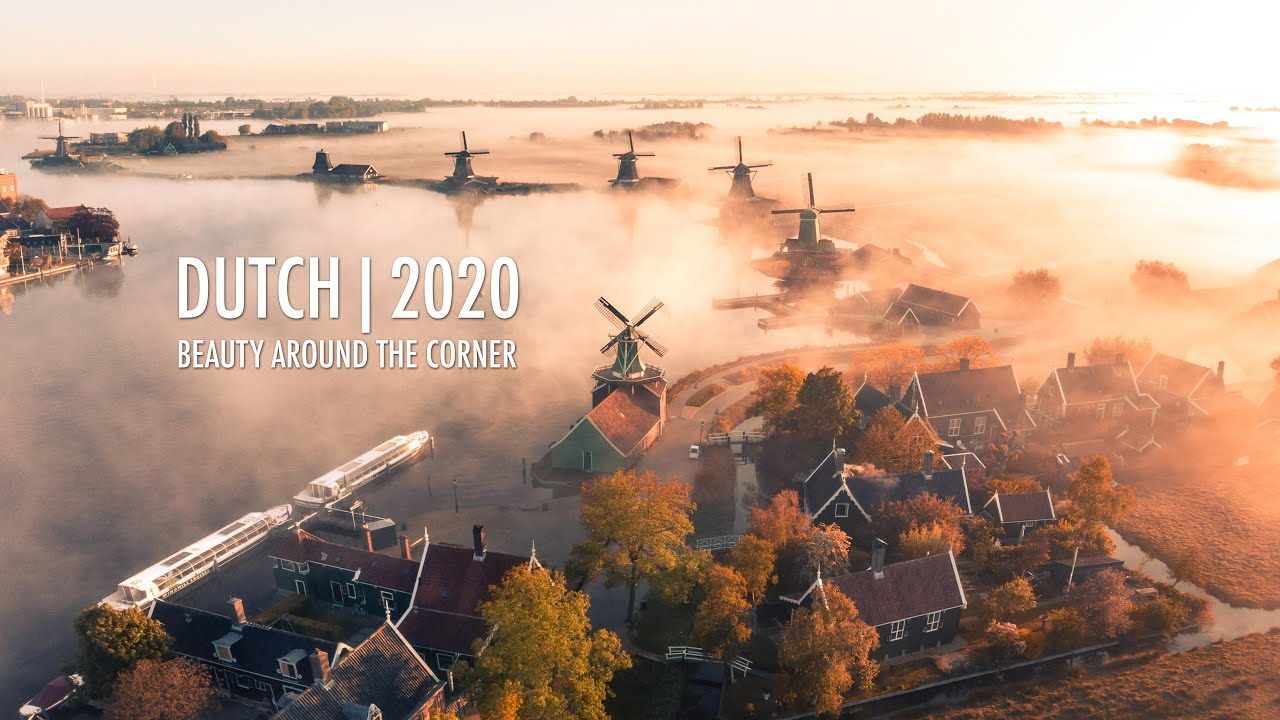 DUTCH 2020 | Beauty around the corner 🙏🇳🇱