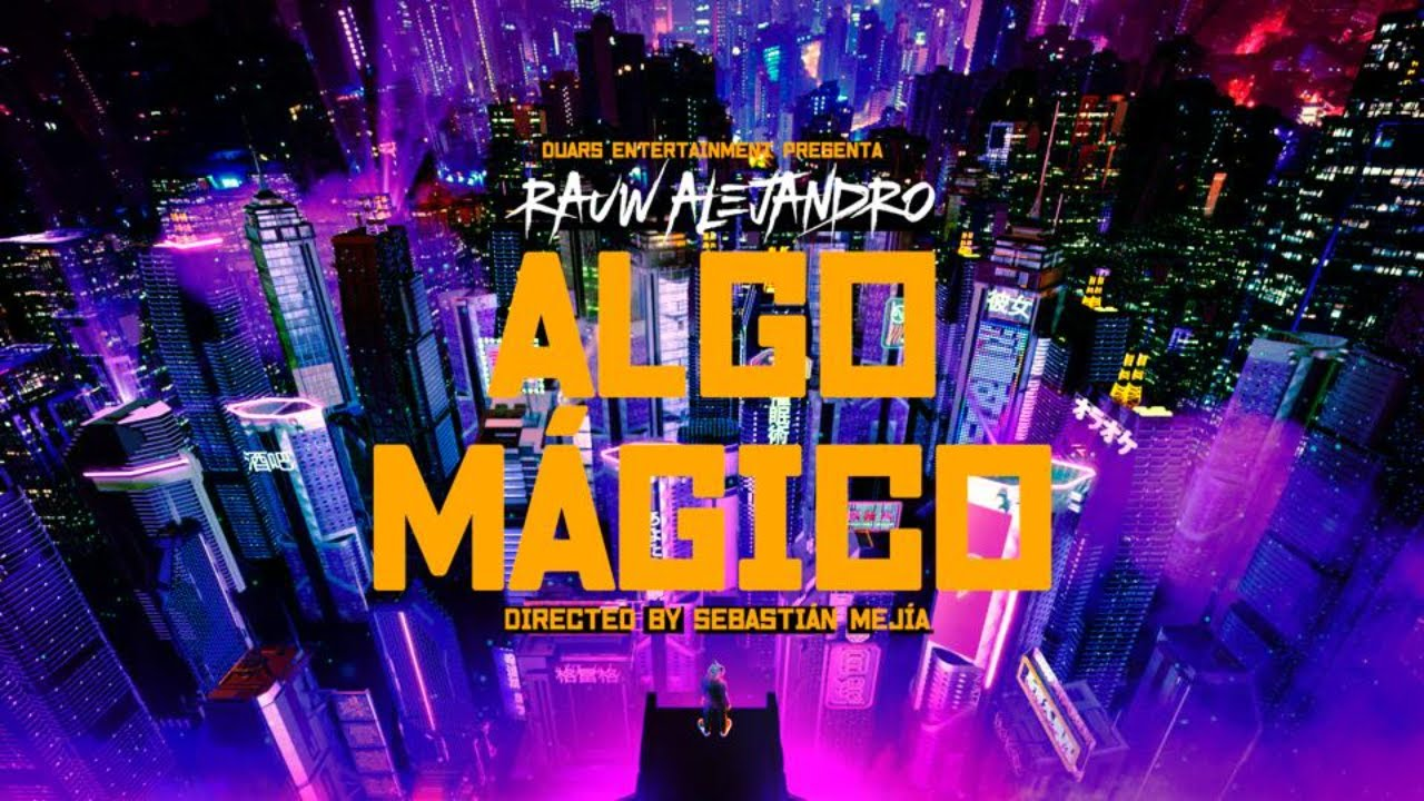 Download Rauw Alejandro - Algo Mágico (Video Oficial)