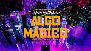 Download Rauw Alejandro - Algo Mágico (Video Oficial) Mp3 and Videos