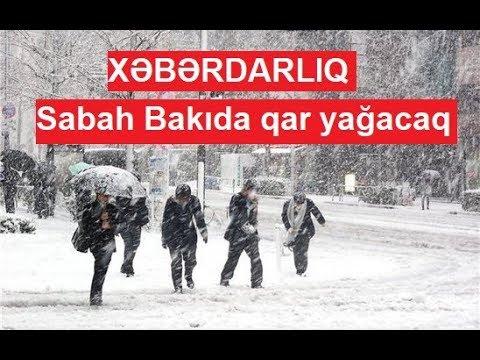 XƏBƏRDARLIQ - Sabah Bakıda qar yağacaq