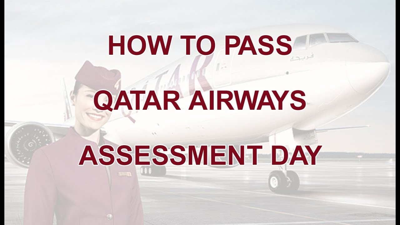 how to pass qatar airways assessment day youtube - Cabin Crew Interview Questions Cabin Crew Interview Tips