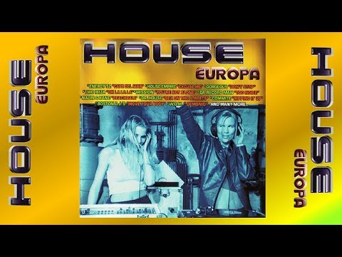 HOUSE EUROPA // Various Artists (Full Album)