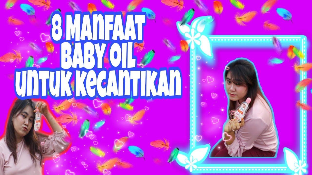 BABY OIL bisa menghilangkan bekas Jerawat ? || 8 MAnfaat ...