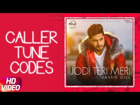 Jodi Teri Meri | Caller Tune Codes | Jassi Gill | Desi Crew | Latest Song 2018 | Speed Records