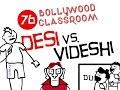Bollywood Classroom | Episode 76 | Desi Vs Videshi #makeinindia video