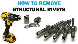 How to Remove a Stru¢tural Rivet | Fasteners 101