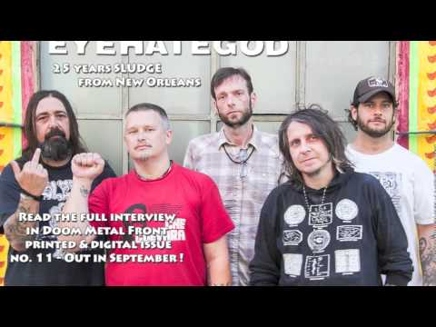 EYEHATEGOD - Read the last Interview with LaCaze in Doom Metal Front magazine # 11