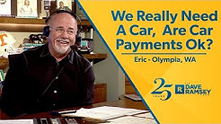 We Really Need A Car. Are Car Payments Okay?