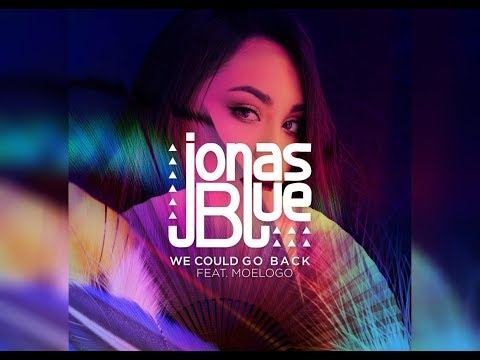 Jonas Blue - We Could Go Back  Lyrics / Karaoke  🎵 🎵