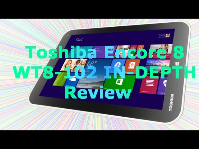 Toshiba Encore 8 WT8-102 Review MUST SEE!!!
