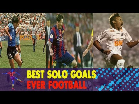 Best Solo Goals Ever Football