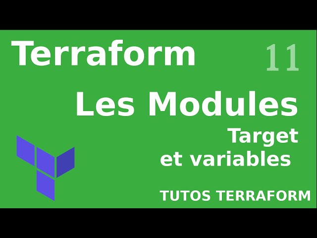 TERRAFORM - 11. LES MODULES : TERRAFORM APPLY -TARGET (DEPENDANCES)