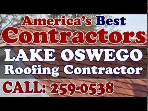 Lake Oswego Roofing Contractor 503 259 0538