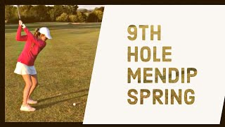 9TH HOLE MENDIP SPRING