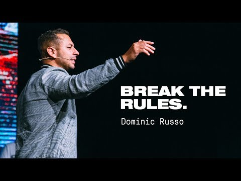 Break the Rules  Dominic Russo