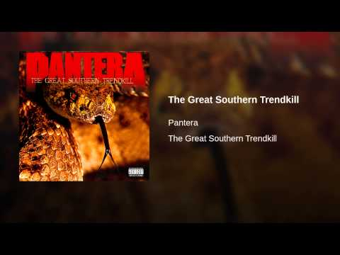 The Great Southern Trendkill