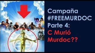 Campaña #FREEMURDOC | ¿¿Se Muere Murdoc?? [no clickbait] [MUST WATCH]