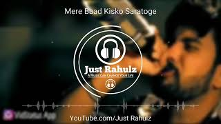 {Sad Version} - 8D Audio | Mere Baad Kisko Sataoge | Ye Jo Halka Halka Suroor Hai | Sad Song | HQ