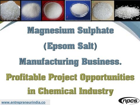 Magnesium Sulphate (Epsom Salt) Manufacturing Business